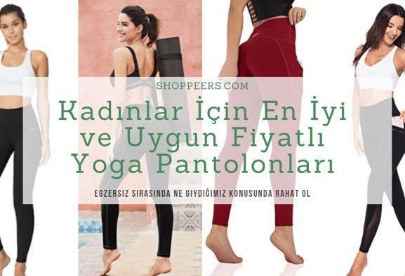 Kadınlar İçin En İyi ve Uygun Fiyatlı Yoga Pantolonları